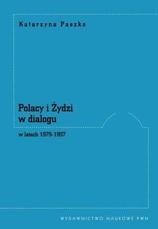 Polacy i Żydzi w dialogu w latach 1979-1997