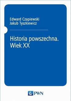 Historia powszechna. Wiek XX