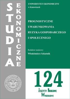 Prognostyczne uwarunkowania ryzyka gospodarczego i społecznego. SE 124