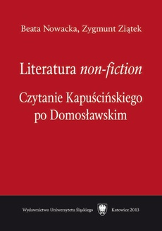 "Literatura ""non-fiction"" - 01 Biografia pisarza i Kapuściński non-fiction"
