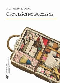 Opowieści nowoczesne - 06 Rozdz. 5-6. Maszyna i katastrofa; Realizm, realizm…; Bibliografia