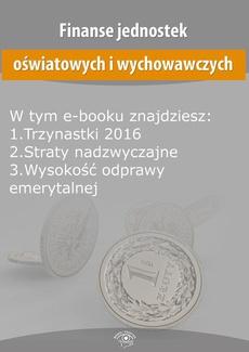 Finanse jednostek oświatowych i wychowawczych, wydanie styczeń-luty 2016 r.