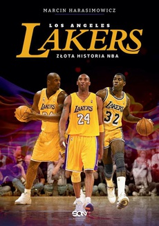 Los Angeles Lakers. Złota historia NBA
