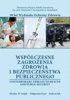 Współczesne zagrożenia zdrowia i bezpieczeństwa publicznego