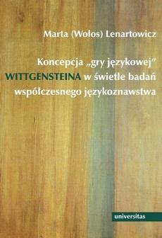 """Koncepcja """"gry językowej"""" Wittgensteina w świetle badań współczesnego językoznawstwa"""