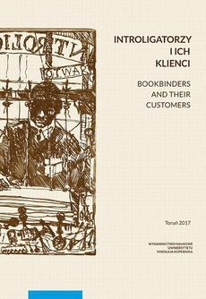 Introligatorzy i ich klienci. Bookbinders and their customers