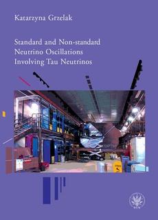 Standard and Non-standard Neutrino Oscillations Involving Tau Neutrinos