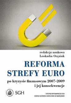 Reforma strefy euro po kryzysie finansowym 2007–2009 i jego konsekwencje