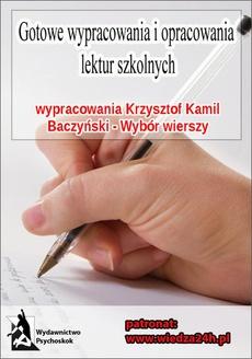 """Wypracowania - Krzysztof Kamil Baczyński """"Wybór wierszy"""""""