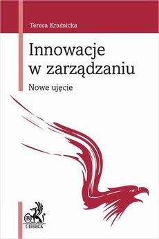 Innowacje w zarządzaniu. Nowe ujęcie