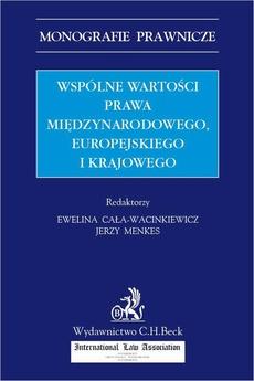 Wspólne wartości prawa międzynarodowego europejskiego i krajowego