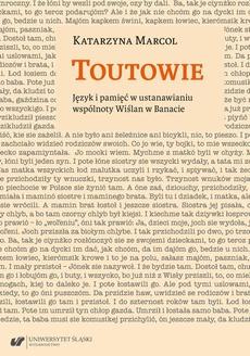Toutowie. Język i pamięć w ustanawianiu wspólnoty Wiślan w Banacie