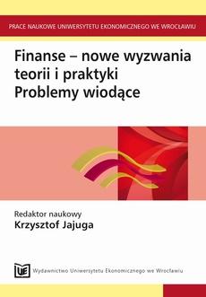 Finanse - nowe wyzwania teorii i praktyki.Problemy wiodące