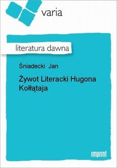 Żywot Literacki Hugona Kołłątaja