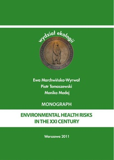 Environmental health risks in the XXI century