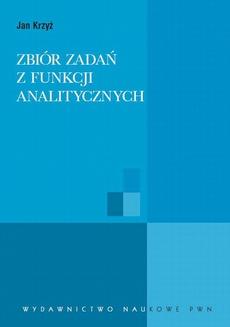 Zbiór zadań z funkcji analitycznych
