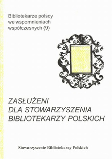 Zasłużeni dla Stowarzyszenia Bibliotekarzy Polskich