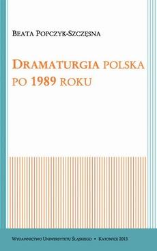 Dramaturgia polska po 1989 roku