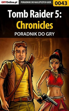 Tomb Raider 5: Chronicles - poradnik do gry