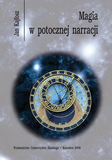 Magia w potocznej narracji - 03 Relatywizm obrazu świata jako problem semiotyczny i fenomenologiczny
