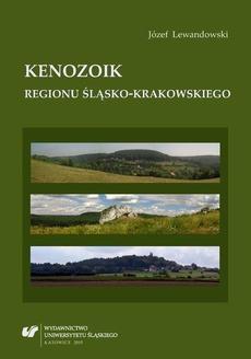 Kenozoik regionu śląsko-krakowskiego - 02 Rozdz. 4-7. Podstawy stratygrafii; Tropiki paleogenu; Miocen — Paratetyda i otaczający ją ląd; Pliocen — stepy i sawanny