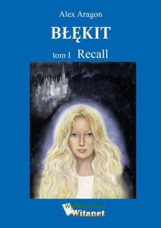 Błękit - tom I: Recall
