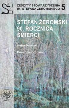 Stefan Żeromski. 90 rocznica śmierci