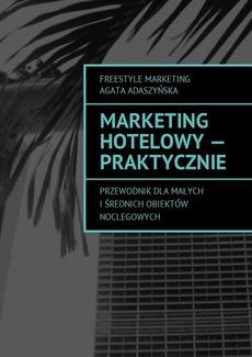 Marketing hotelowy - praktycznie