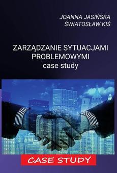 Zarządzanie sytuacjami problemowymi case study