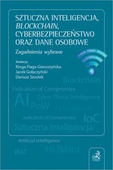 Sztuczna inteligencja blockchain cyberbezpieczeństwo oraz dane osobowe. Zagadnienia wybrane