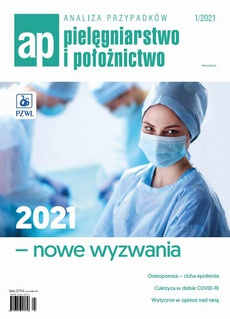 Analiza Przypadków. Pielęgniarstwo i Położnictwo 1/2021