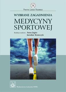 Wybrane zagadnienia medycyny sportowej