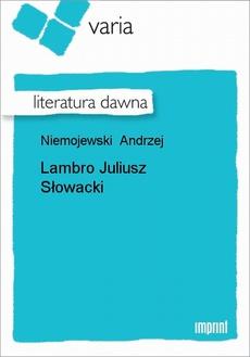 Lambro Juliusz Słowacki