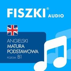 FISZKI audio – j. angielski – Matura podstawowa
