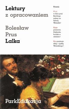 """Lektury z opracowaniem - """"Lalka"""" Bolesława Prusa"""