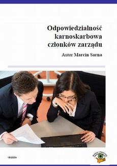 Odpowiedzialność karnoskarbowa członków zarządu spółki zo.o.