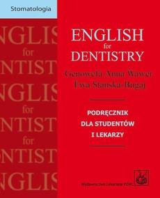 English for dentistry. Podręcznik dla studentów i lekarzy