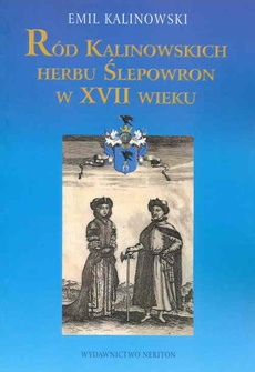 Ród Kalinowskich Herbu Ślepowron w XVII wieku