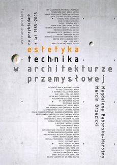 Estetyka i technika w architekturze przemysłowej