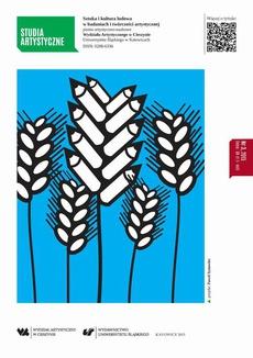Studia Artystyczne Nr 3: Sztuka i kultura ludowa w badaniach i twórczości artystycznej - 01 Sztuka a sztuka ludowa. Rozważania o pojęciach, powinowactwie i relacjach. Rekonesans