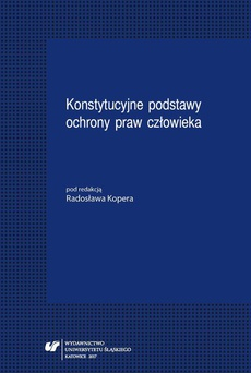 Konstytucyjne podstawy ochrony praw człowieka - 07 Ochrona praw dziecka w Konstytucji Rzeczypospolitej Polskiej