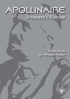 Apollinaire à travers l`Europe