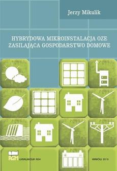 Hybrydowa mikroinstalacja OZE zasilająca gospodarstwo domowe