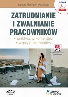 Zatrudnianie i zwalnianie pracowników – praktyczny komentarz – wzory dokumentów (e-book z suplementem elektronicznym)