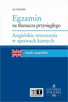 Egzamin na tłumacza przysięgłego. Angielskie orzeczenia w sprawach karnych