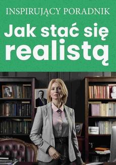 Jak stać się realistą