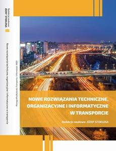 Nowe rozwiązania techniczne, organizacyjne i informatyczne w transporcie