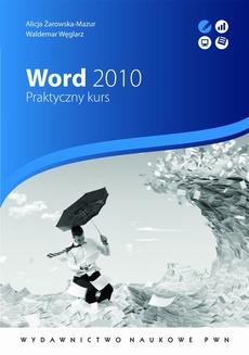 Word 2010. Praktyczny kurs