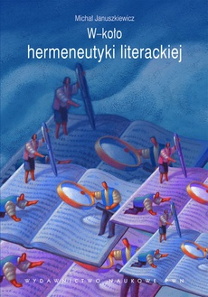 W-koło hermeneutyki literackiej