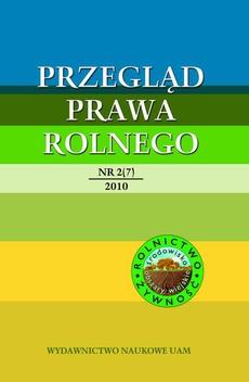 Przegląd Prawa Rolnego 2 (7) 2010